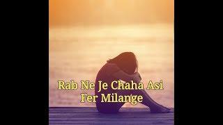 Gambar cover Sad 😑 Status 💔RAB NE JE CHAHA ASI FER MILENGE  /Ak Da Status 4U