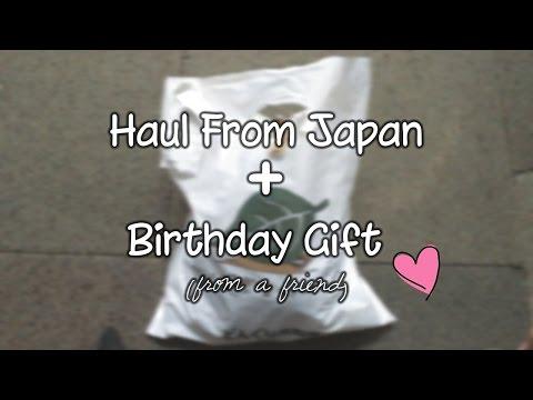 Haul from Japan + Birthday Gift !