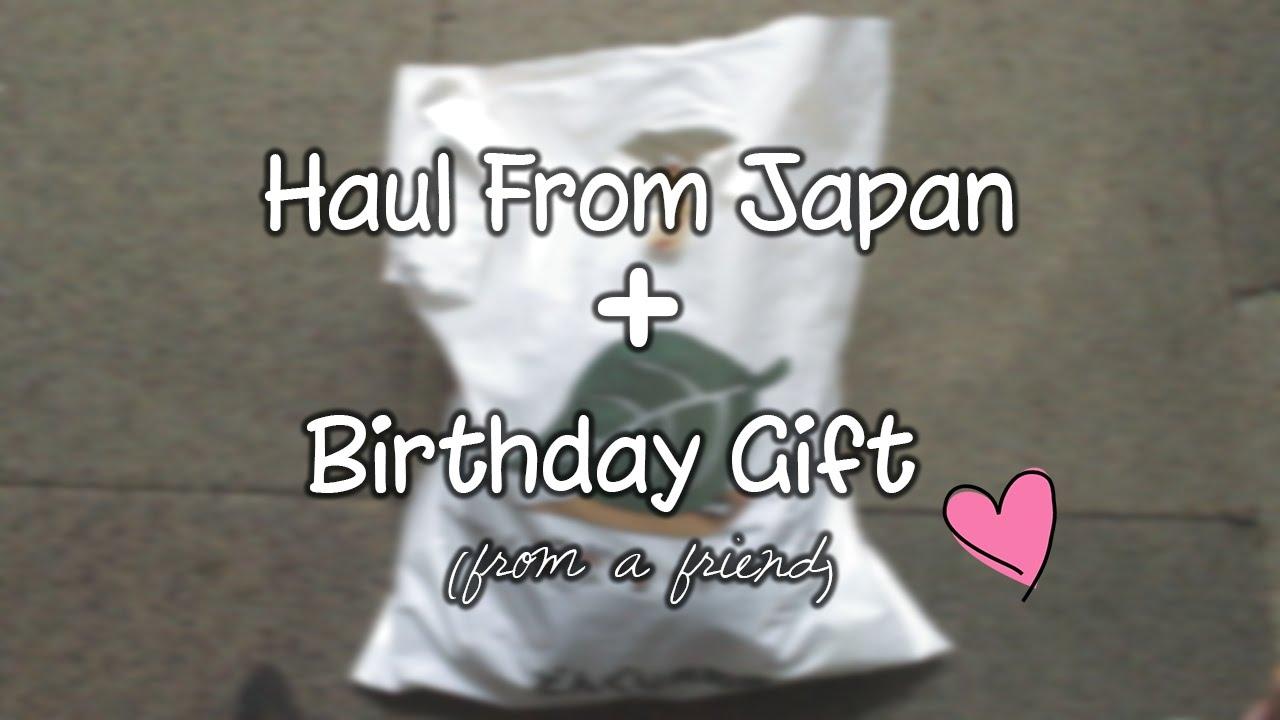 Haul From Japan Birthday Gift