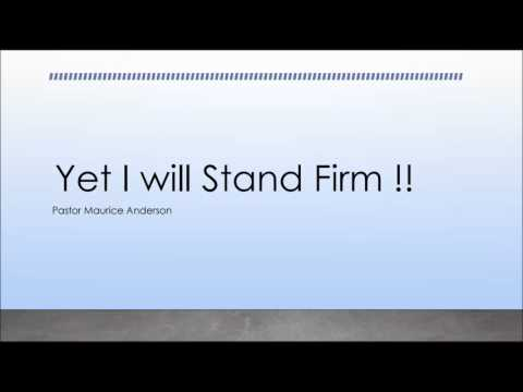 I will Stay Firm (Audio Only)