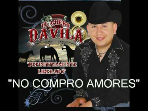 NO COMPRO AMORES - EL GUERO DAVILA