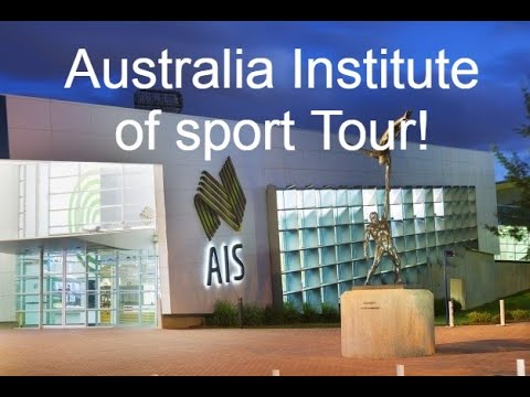 Australian Institute Of Sport Tour