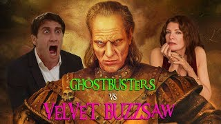 The Ghostbusters Battle Deadly Art In Velvet Buzzsaw