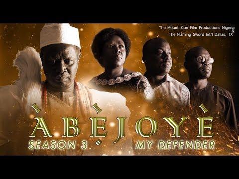 Download ABEJOYE  SEASON 3|| MY DEFENDER|| PART 1