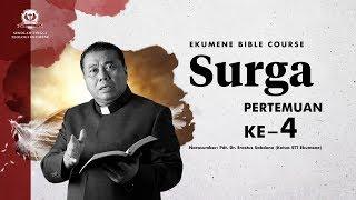 Download EKUMENE BIBLE COURSE | SURGA - FIRDAUS, NERAKA DAN TUBUH KEBANGKITAN (PART 4) | 18.00 WIB | 30072020