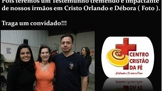 TESTEMUNHO TREMENDO DO CASAL ORLANDO & DÉBORA