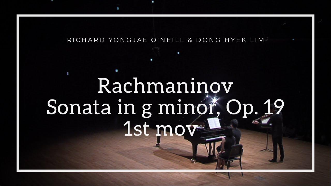 [리처드 용재 오닐 & 임동혁] 라흐마니노프: 첼로 소나타 중 1악장 Rachmaninov: Sonata for Cello & Piano in G minor, 1st
