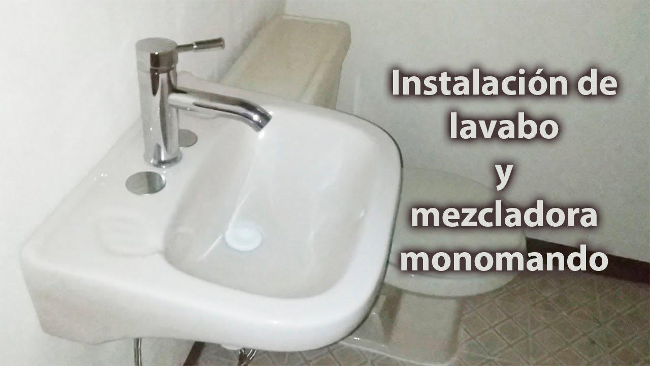 INSTALACIÓN DE LAVABO Y MEZCLADORA MONOMANDO