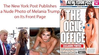 Melania trump nude | The New York Post Publishes a Nude Photo of Melania Trump on Its Front Page