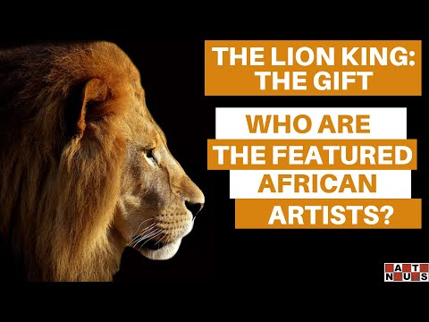 Beyoncé's Lion King 2019: Who are the African artists featured on the album?