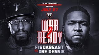 Dre Dennis Vs. Fis Da Beast - The Battle Academy Presents