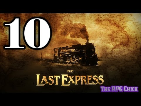 Let's Play The Last Express (Blind), Part 10 of 12: Persistence Pays Off