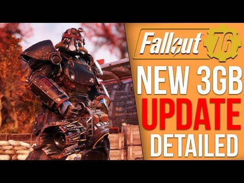 Fallout 76 Got a 3GB Update