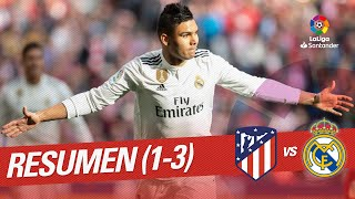 Resumen de Atlético de Madrid vs Real Madrid (1-3)