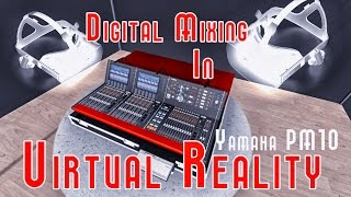 Digital Mixing in Virtual Reality! - The Future of Event Production!