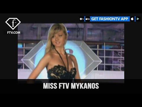 FTV WORLD TOUR MiSS FTV MYKONOS WITH MICHEL ADAM  FashionTV
