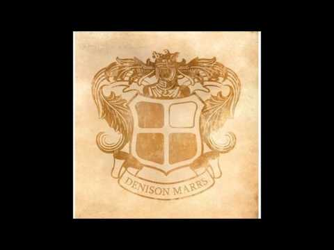 Denison Marrs - You Are