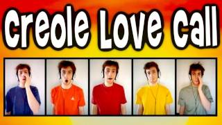 Creole Love Call - a cappella instrumental multitrack - Trudbol - Julien Neel - Comedian Harmonists