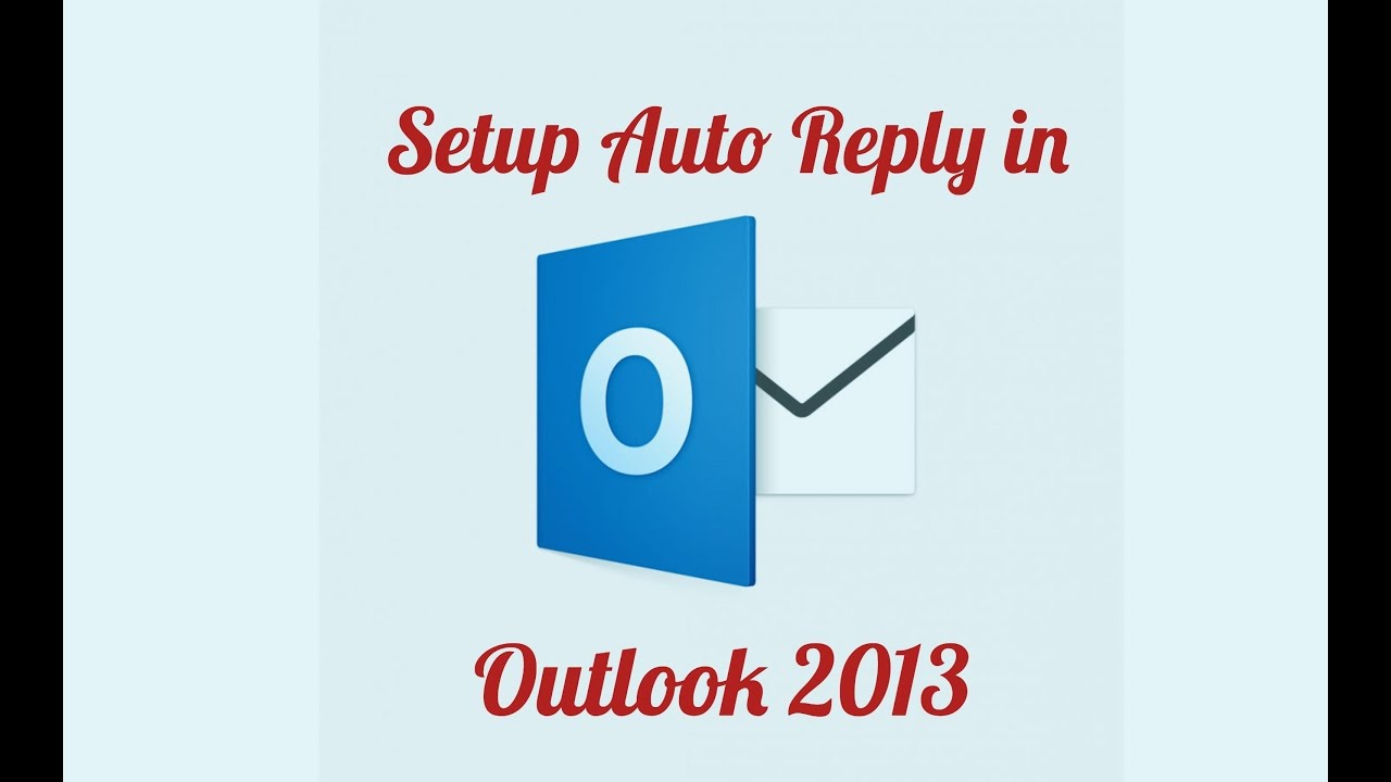 how to set auto reply on outlook 2013