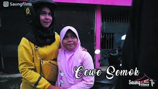 Cewek Semok - Saung Films