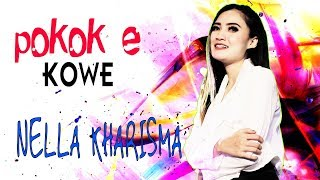 Download lagu Nella Kharisma Poko e Kowe