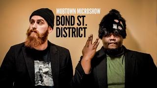 """Bond St. District - """"Technicolor"""" - Mobtown Studios - Microshow 12/07/2016"""