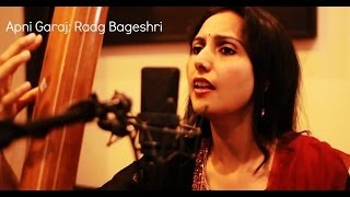 Indian Classical Vocal Raga Bageshri: Apni Garaj by Rujul Pathak