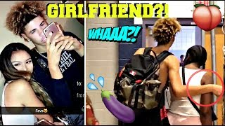 LAMELO BALL HAS A NEW GIRLFRIEND?!
