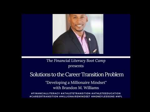 "Solutions to the Career Transition Problem: ""Developing a Millionaire Mindset"""