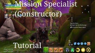 Mission Specialist (Constructor) Tutorial Guide | Fortnite STW Daily Quests Tutorials