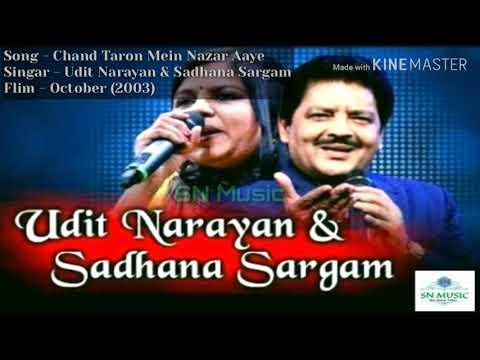 Chand Taron Mein Nazar Aaye Udit Narayan & Sadhana Sargam October 2003