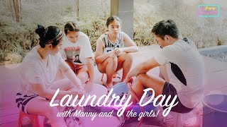 Laundry Day with Manny and the girls!
