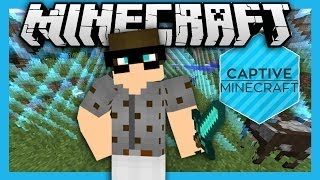 Captive Minecraft #1  