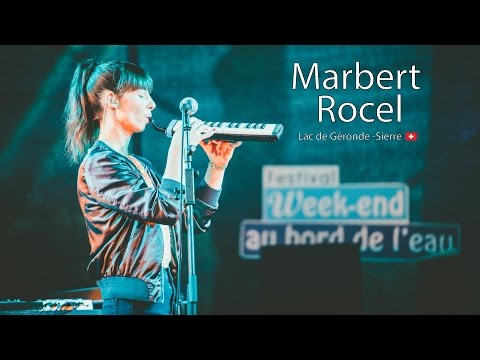 Marbert Rocel - Live - Festival Week-end au bord de l'eau - 2 July 2016 - Sierre (Switzerland) mp3