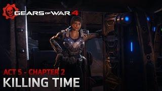 gears of war 4 act 5 chapter 2 killing time windows 10 walkthrough