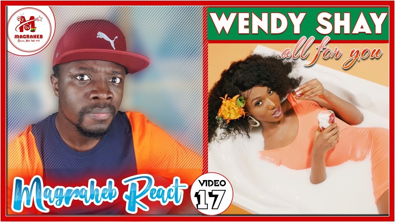 Wendy Shay All for you video Reaction, Good or Bad? || MagrahebReacts