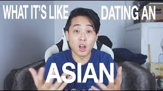 What It's Like Dating An Asian | Asian Guys | Asian Girls