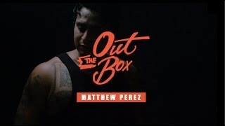 """""""Out The Box"""" Featuring Matthew Perez #2 I Presented By Urban Kings & LA Raw"""