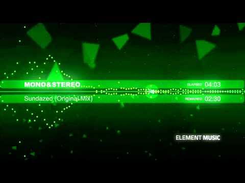 mono&stereo - Sundazed (Original Mix)