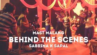 Behind The Scenes The Making Of Music & 39 Mast Malang& 39 SABRINA