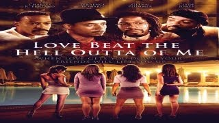 Love Beat The Hell Outta Me PG Trailer 1   Extended
