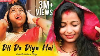 Dil De Diya Hai Jaan Tumhein Denge | Emotional Heart Touching Video | Sad Story | Soulful Series