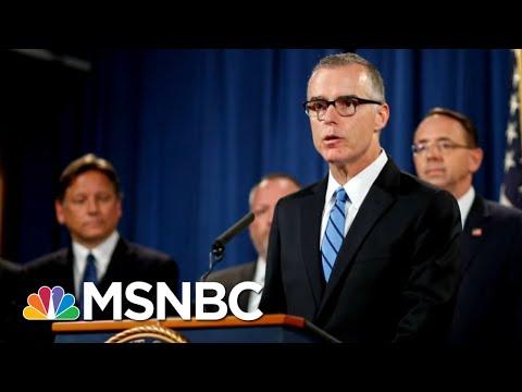 Trump's DOJ Drops McCabe Case, Will Have Flynn Case Investigated | The 11th Hour | MSNBC