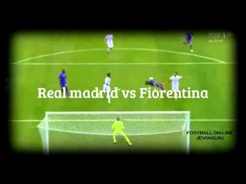 Real madrid 1-2 Fiorentina All goals résumé vidéo