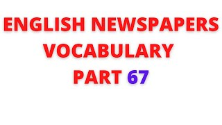 Learn English newspaper words meaning in Tamil – Part 67