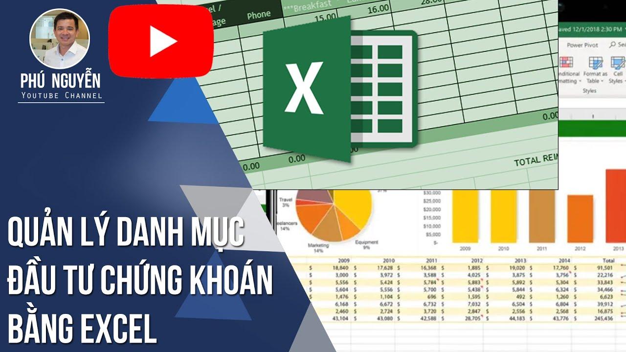 Quản lý danh mục đầu tư Chứng khoán bằng Excel