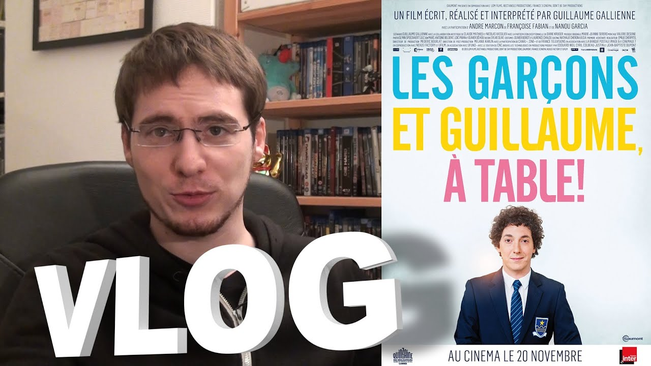 Vlog les gar ons et guillaume table youtube - Guillaume les garcons a table streaming ...
