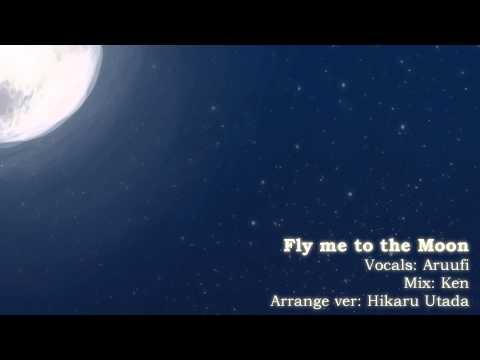 【Aruufi】Fly Me To The Moon - Hikaru Utada Arrange (male Cover)