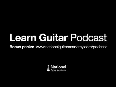 Learn Guitar Podcast - Episode 1