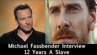 12 Years A Slave interview w/ Michael Fassbender *New Clips